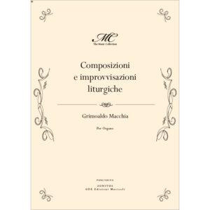 Grimoaldo Macchia - Composizioni e improvvisazioni liturghiche