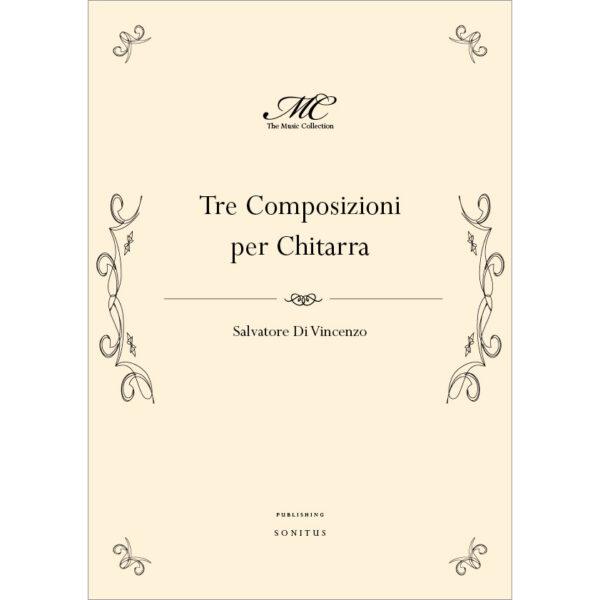 Salvatore DiVincenzo -Tre brani per chitarra