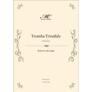 Roberto Bacchini - Tromba Trionfale