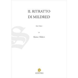 Il ritratto di Mildred - Tibiletti Matteo